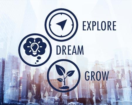 Explore. Dream. Grow.